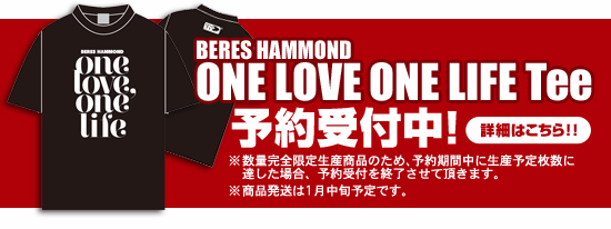 BERES HAMMOND ONE LOVE ONE LIFE TEE