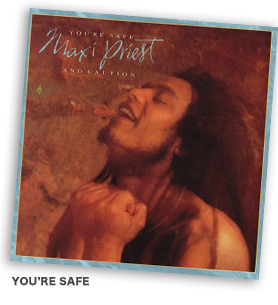 MAXI PRIEST『YOU'RE SAFE』