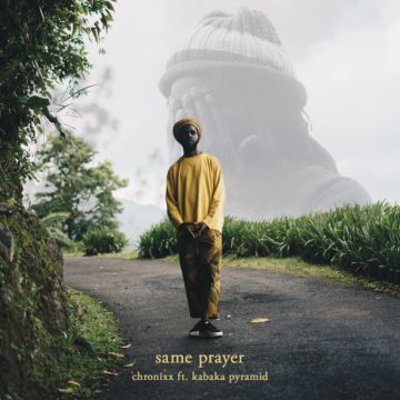 Same Prayer Feat. KABAKA PYRAMID