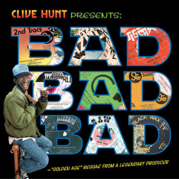 CLIVE HUNT Presents BAD, BAD, BAD