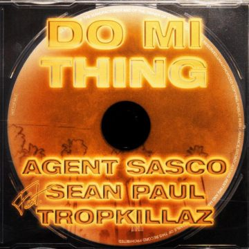 Do Mi Thing Feat. SEAN PAUL & TROPKILLAZ - Digital Single