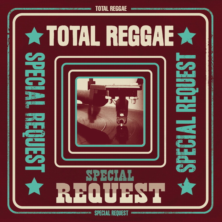 VP2574_TOTAL REGGAE_SPECIAL REQUEST