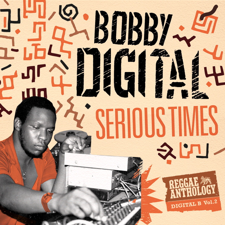 VP4211_RA_BOBBY DIGITAL_SERIOUS TIMES_S